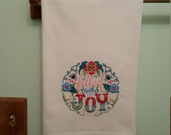 Be filled with joy embroidered towel