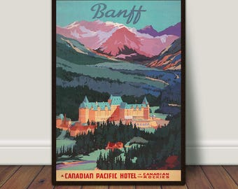 Banff Springs Hotel, Banff, Canada, Vintage Travel Poster, Canadian Rockies, PRINTABLE Art, Large Wall Art, Large Print, Instant Download