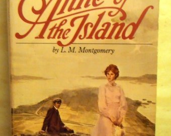 Anne of the Islands by L. M. Montgomery 1987 - The Anne of Green Gables Series #3 - Paperback