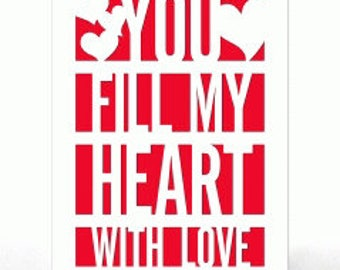 You Fill My Heart With Love , Valentines Day Card , Blank inside , Men , Women , Teens , Kids , Gift