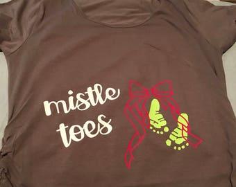 Mistle Toes Pregnant Christmas Shirt