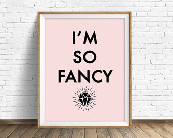 "printable quote art, printable wall art, instant download, pink art print, quote art, quote print, girlie art, black and pink- ""So Fancy"""