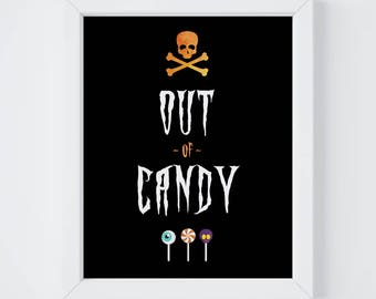 Out of Candy, Trick or Treat, Halloween Print, Home Decor, Halloween Party Decor, Instant Download, 8x10 & 5x7 Digital Print