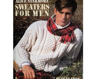 Knitting Books, Sweaters For Men by Alice Starmore Knitting Patterns 22 Designs for How to Knit Sweaters Knitting Techniques Tips