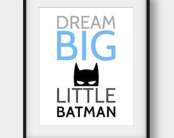 60% OFF Dream Big Little Batman Print, Batman Printable Art, Batman Poster, Superhero Poster, Dream Big Print, Boys Room Decor, Kids Gift