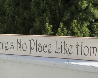 There's No Place Like Home ~ Farmhouse, Rustic, Country, Primitive,Chic, Handmade, Home Decore, Wall Decor,  Wood Sign