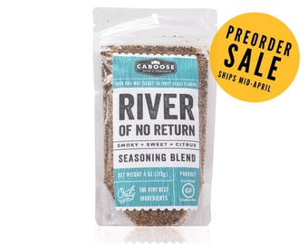 Preorder now: River of No Return Smoky Sweet Citrus Seasoning Blend - Large Pouch (4 oz)