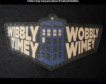 Wibbly Wobbly Timey Wimey - Time in Perspective Leather Patch