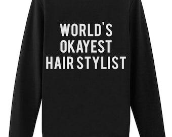hair stylist, hair stylist gift, hair stylist sweater, hair stylist sweatshirt  - 374