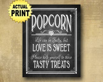 Printed Popcorn wedding sign, Life can be salty, love is sweet chalkboard popcorn sign, Popcorn bar sign, anniversary sign, engagement sign