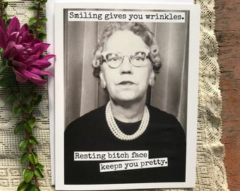 Funny Card. Greeting Card. RBF Quote. Vintage Photo. Vintage Photo Booth. Smiling Gives You Wrinkles. Resting Bitch Face... Card #433.