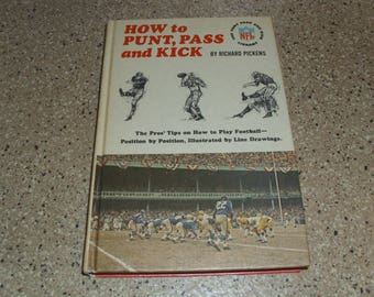 "Vintage 1965 Book ""How to Punt Pass and Kick"" by Richard Pickens Drawings by Fran Chauncy Hardcover Book NFL Labrary"