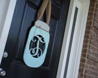 Mason Jar Door Hanger, Monogram, Front Door, Summer Door Decor, Large, Front Door Wreath