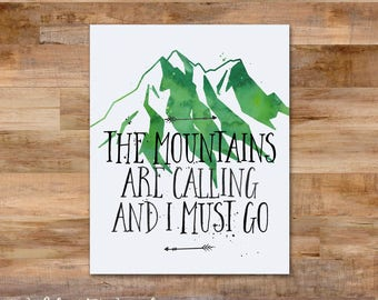 The mountains are calling and I must go - watercolor 8x10 printable - inspirational quote