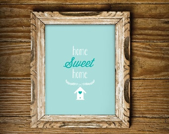 Home Sweet Home Print for the home - Instant Download Wall Art - Print at Home