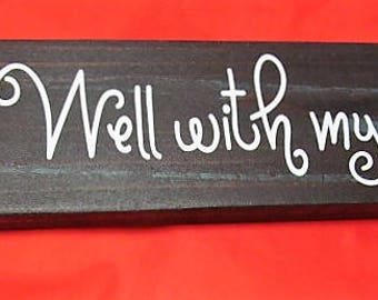 """Distressed Wood Sign,  Say's """"It Is Well With My Soul"""" with Barn Wood Style Background  12"""" x 4"""" Ready to Hang, Great Gift,!"""