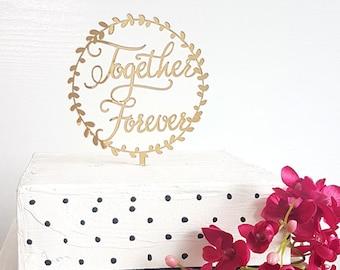 Together Forever Topper, Engagement Cake Topper, Custom Cake Topper, Personalized Cake Topper, Wedding Cake Topper