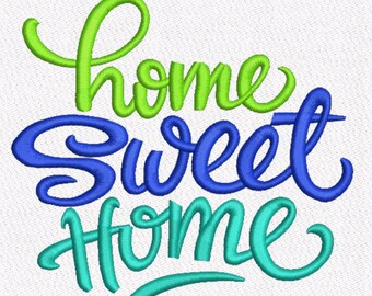 Saying Home Sweet Home Machine Embroidery Design digital INSTANT DOWNLOAD