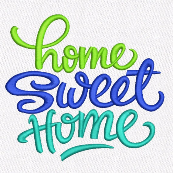 Saying Home Sweet Home Machine Embroidery Design digital INSTANT ...