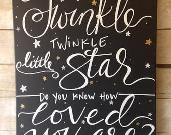 Twinkle, Twinkle, Little Star - do you know how loved you are?