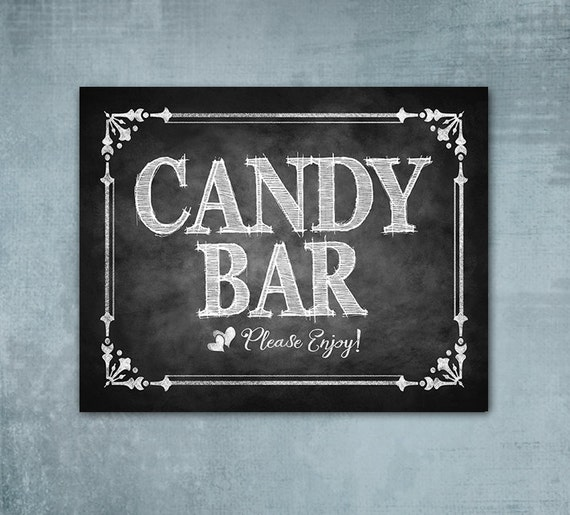 Candy Bar Chalkboard Printed sign, Wedding sign,  Graduation sign, Quinceanera sign, Candy Buffet Chalkboard Print, Cottage Charm Collection