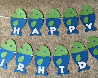Fishing fish Happy Birthday banner.Can be Personalized with name and/or age.
