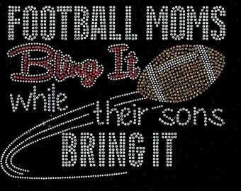Rhinestone Football moms bling sons bring it Iron On Transfer 9x6 inches Bling