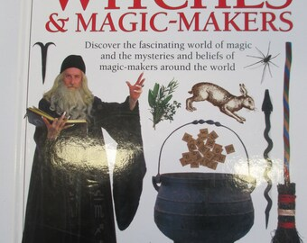Witches and Magic Makers. Used book 60 page hardbound book