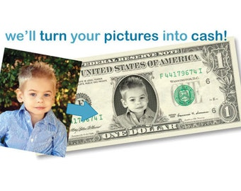 Custom, Personalized Dollar Bill -Your face on REAL Money!  Have your name or phrase printed on the nameplate!