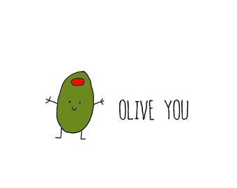Olive You!  A6 card