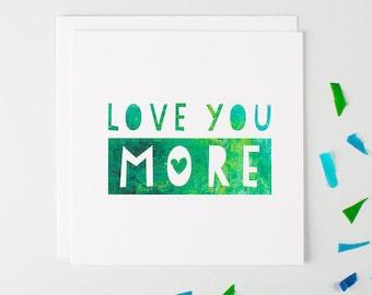Cute Anniversary Card - Love You More - Anniversary Card For Boyfriend - Anniversary Card For Girlfriend - Anniversary Card - I Love You
