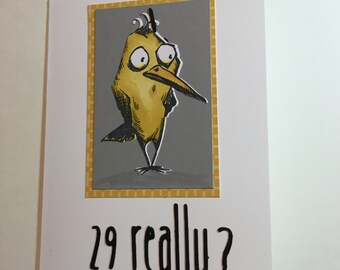 Birthday Card / Funny Birthday / Crazy Bird