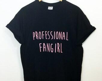 Professional Fangirl Tshirt Tumblr Saying Tee