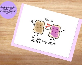 You're the Peanut Butter to My Jelly - Love Card, Anniversary Card, Cute Card, For Boyfriend, For Girlfriend, Friend Card