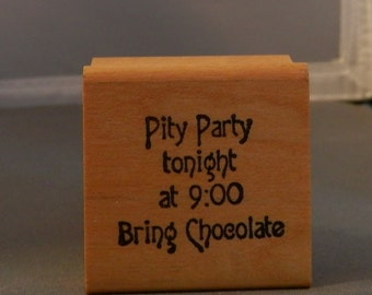 Pity Party  Rubber stamp