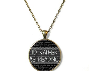 Black Id Rather be Reading Necklace Quote Jewelry Nerdy Librarian Book Jewelry Book Page Jewelry Book Necklace Typographic Book Page Jewelry