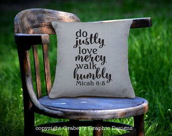 Throw Pillow - Do justly love mercy walk humbly home decor pillow - Christian decor - Bible verse Micah 6