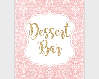 Blush Pink and Gold Dessert Bar Party Sign, Wedding Printable Baby Bridal Shower Party Decorations Birthday Table Sign 8x10 Instant Download