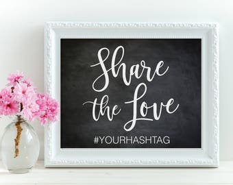 Share The Love Custom 8x10 Inch Print - Instant Download Printable - wedding sign hashtag love Social Media Oh Snap Quote - Digital File