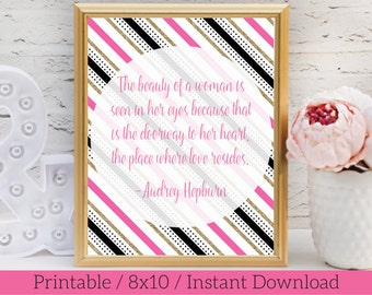Valentine's Day Printable / Audrey Hepburn Quote Printable / Valentine's Decor /  Love Quote Print / Love Quote Sign / Pink Black and Gold