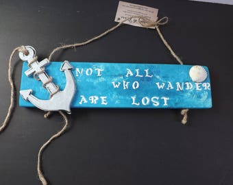 Not all who wander are lost- wooden home decor wall sign