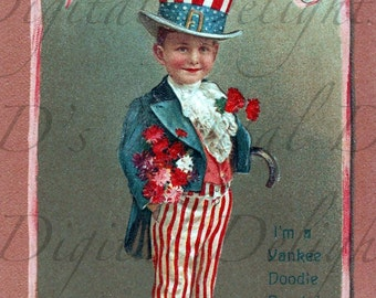 I'm a YANKEE Doodle DANDY! Vintage Illustration! Fourth of July Vintage Postcard Digital Download. Digital 4th Of July Patriotic Download..