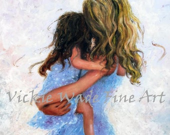 Mother and Daughter Hugging Art Print, mother's day gift, mom gift, blonde mother brunette daughter, mother paintings, Vickie Wade Art