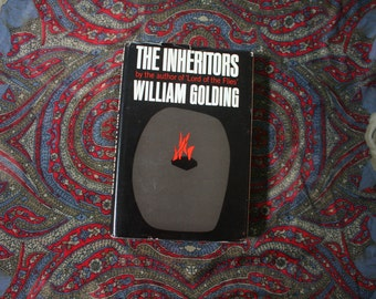 The Inheritors by William Golding. 1955 First Edition Softcover by The Author of Lord Of The Flies. Rare Collectible First Edition Book