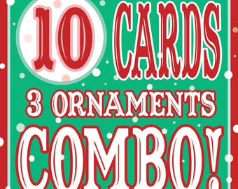 10 Cards/3 Ornaments DISCOUNT COMBO!