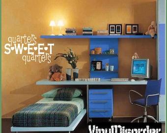 Quarters Sweet - Vinyl Wall Decal - Wall Quotes - Vinyl Sticker - Pa040Quartersp3ET