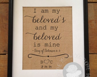 I am my beloved's, and my beloved is mine Song of Solomon 6:3 | Burlap Art Personalized | Valentine's Day Wedding gift | Frame not included