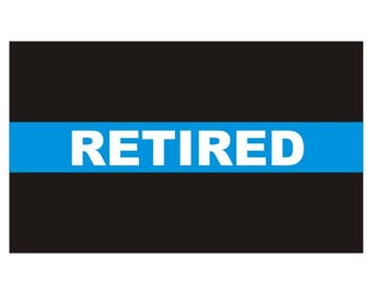 Thin Blue Line Retired Police Officer Law Enforcement Decal / Sticker #128 Made in U.S.A.