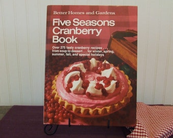 Better Homes and Gardens Five Seasons Cranberry Book, Vintage Cookbook, 1971
