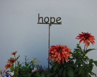 SHIP NOW - HOPE  metal Garden Sign...19 Inches Tall